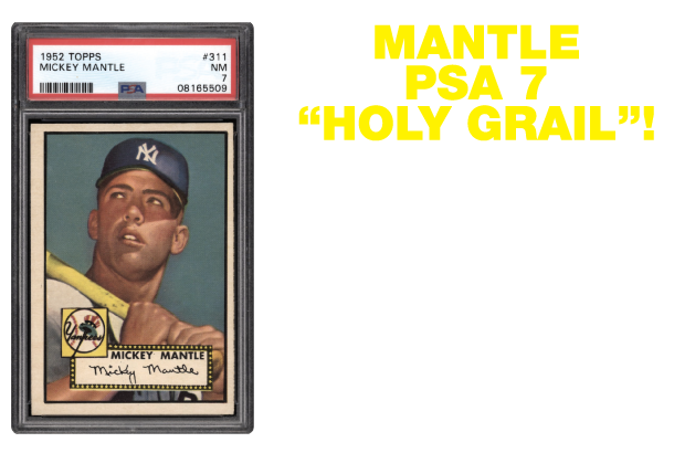 LOT 5 - 1952 Topps #311 Mantle Rookie PSA 7 NM - Holy Grail!